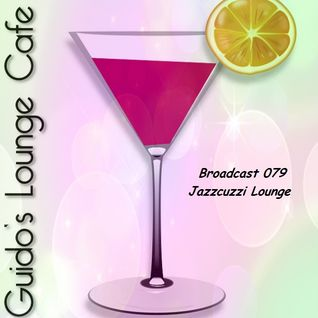 Guido's Lounge Cafe Broadcast 079 Jazzcuzzi Lounge (20130906)