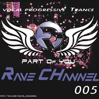 Rave CHannel - Part Of You 005
