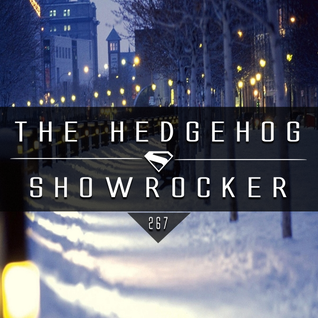 The Hedgehog - Showrocker 267 - 04.02.2016