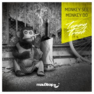 Tommy Trash - 'Monkey See Monkey Do' Promo Mix
