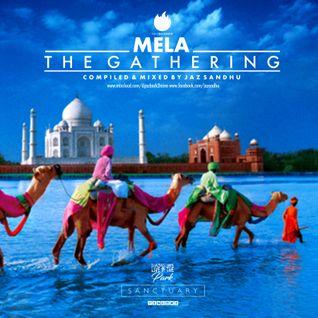 MELA THE GATHERING