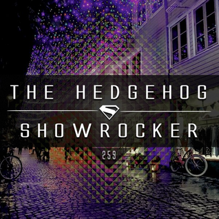 The Hedgehog - Showrocker 259 - 10.12.2015