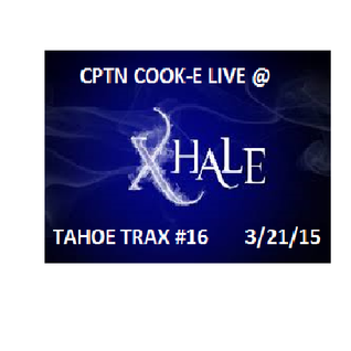 Tahoe Trax Episode #16 Live @ XHale 3/21/15