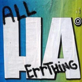 ALL HA ERRTHING