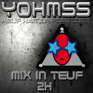 YOHMSS- MIX IN TEUF