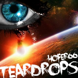 hofer66 - teardrops - live at ibiza global radio - 150810