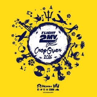 FLIGHT 2MV to Cropover 2016