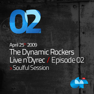 LIVE n'DYREC Radio Show – Episode #02 Soulful Session