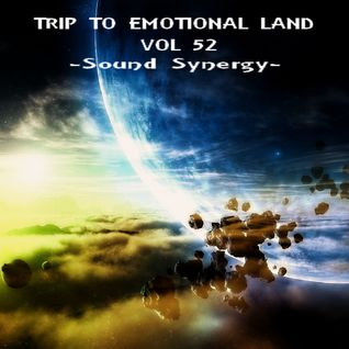 TRIP TO EMOTIONAL LAND VOL 52 - Sound Sinergy -