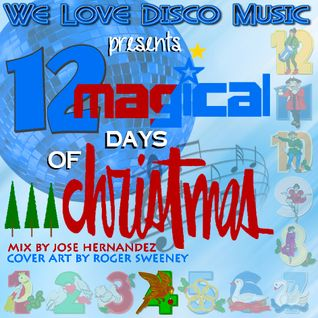 12 Days Of Christmas Disco Mix Day 4 by DeeJayJose
