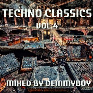 Techno Classics Vol.4 - Mixed by Demmyboy