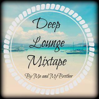 Me and MyBrother - Deep Lounge Mixtape Vol. 2