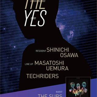 "8th Mar ""THE YES at WOMB TOKYO Guest THE SUBS"""
