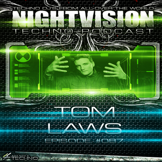 87_tom_laws_-_nightvision_techno_podcast_87_pt2
