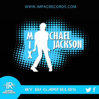 Michael Jackson Mix By Dj Garfields - Impac Records