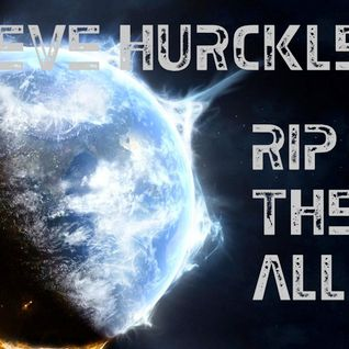 Steve Hurckle - Rip Them All