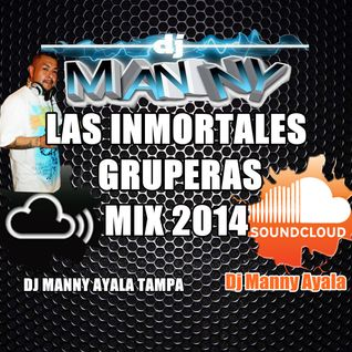 LAS INMORTALES GRUPERAS MIX 2014