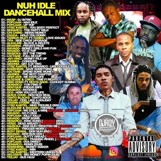 DJ ROY NUH IDLE DANCEHALL MIX
