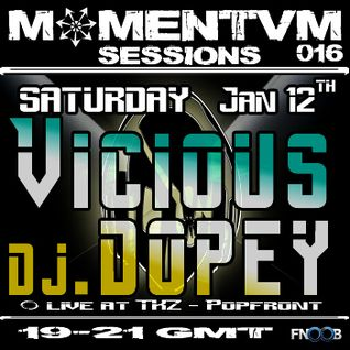 Momentvm Sessions 016 - TKZ Special with Vicious and dj.dopey