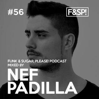 Funk & Sugar, Please! podcast 56 by Nef Padilla