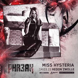 PHR3AK 2015 Mini Mix - Miss Hysteria