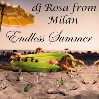 DJ Rosa from Milan - Endless Summer