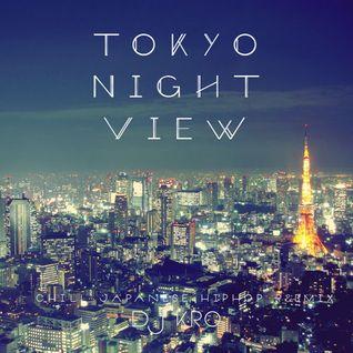 TOKYO NIGHT VIEW -日本語ラップMIX-