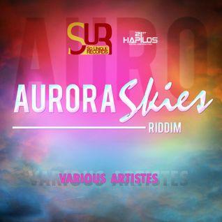 Aurora Skies Riddim