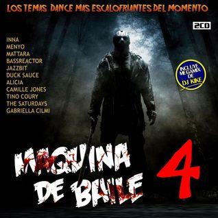 Maquina De Baile 4 by DJ Kike (2010)