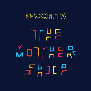 efrika.tv - The Mothership No1 presented by The Brother Moves On