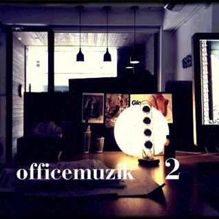 Officemuzik Vol. 2