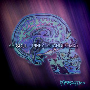 Ab-Soul - Pineal Gland (Marcutio Remix)