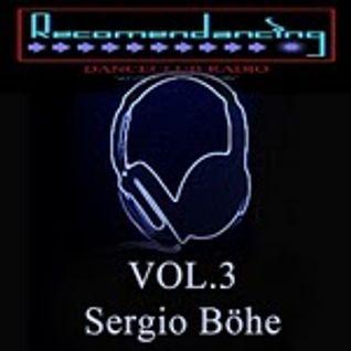 RECOMENDANCING & DANCECLUB VOL.03 BY SERGIO BÖHEM