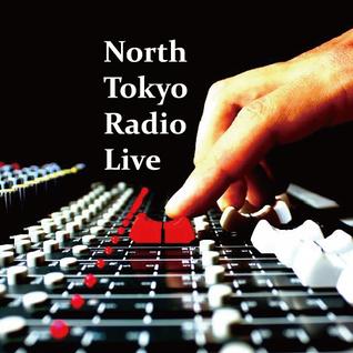 North Tokyo Radio - Live (Wed 30 Nov, 2016)