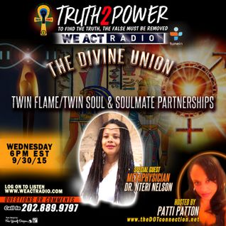 Truth2Power Radio Show 9/30/15 - Metaphysician Dr. Nteri Nelson