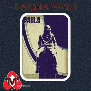 Target Vinyl - PAUL8 (Original Mix)preview OUT 31/03/2012