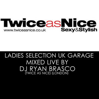 Ladies Ukg Mix Ladies Selection Mixed Live By Ryan Brasco (Twice As Nice)