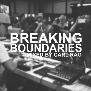 Cal Rag - Breaking Boundaries Episode 007