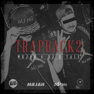 MRJAH x DJ D-Tale - TRVPBVCK Vol. 2 (presented by splash! MAG)