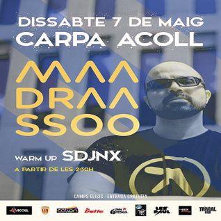 Maadraassoo - La Carpa ACOLL 2016