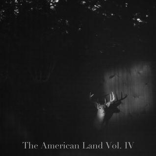 The American Land Vol. IV