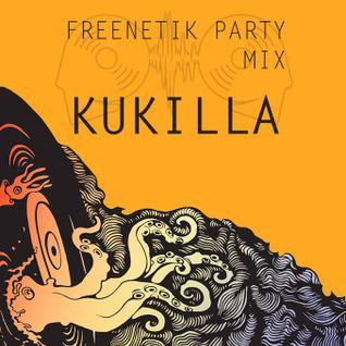 FREENETIK PARTY - KUKILLA MIX