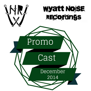 Wyatt Noise Promo Cast December 2014