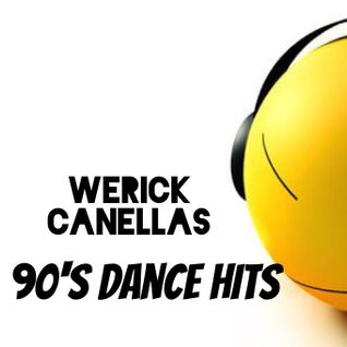 Werick Canellas 90's Dance Hits