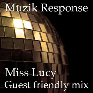 MR Guest Friendly Mix by Miss Lucy