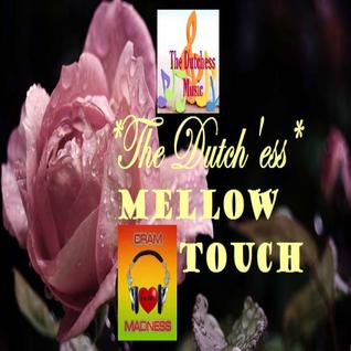 Mellow Touch