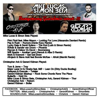 Week 19 2015 - Mike Lucas & Simon Beta - Bangerang Radio guestmix Christopher Ank & Gerard Kidman