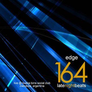 Late Night Beats by Tony Rivera - Episode 164: Edge (Live @ Buena Birra Social Club, Mendoza, ARG)