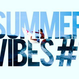 Mixtape - Summer Vibes 01