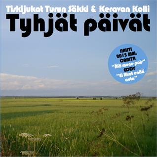 """""""Tyhjät päivät"""" - Turun Säkki & Keravan Kolli - Vol 13"""